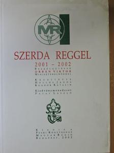 Hollós János - Szerda reggel 2001-2002 [antikvár]