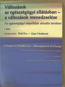 Dr. Ábrahám György - Változások az egészségügyi ellátásban - a változások menedzselése [antikvár]