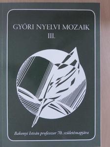 Björn Freiberg - Győri nyelvi mozaik III. [antikvár]