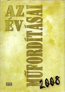 TURCZI ISTVÁN - Az év műfordításai 2008 [antikvár]