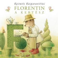 KASPARAVICIUS, KESTUTIS - Florentin, a kertész