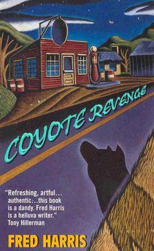 HARRIS, FRED - Coyote Revenge [antikvár]