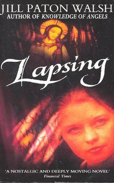 Pat Walsh - Lapsing [antikvár]