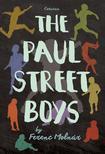 MOLNÁR FERENC - The Paul Street Boys (A Pál utcai fiúk - angol nyelven)