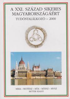 Nagy Ferenc - XXI. század sikeres magyarországáért [antikvár]