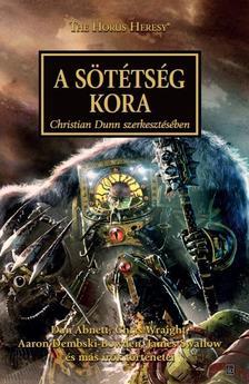 Antológia, szerkesztette - Christian Dunn - A sötétség kora