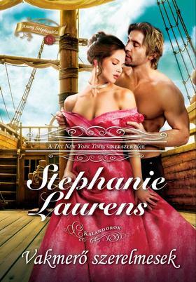 Stephanie Laurens - Vakmerő szerelmesek