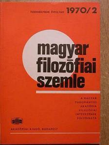 Ágh Attila - Magyar Filozófiai Szemle 1970/2. [antikvár]
