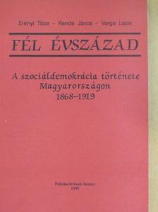 Erényi Tibor - Fél évszázad [antikvár]