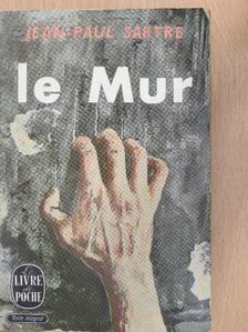 Jean-Paul Sartre - Le Mur [antikvár]
