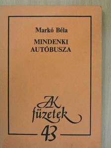 Markó Béla - Mindenki autóbusza [antikvár]