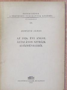 Jemnitz János - Az 1926. évi angol általános sztrájk előzményeiről [antikvár]