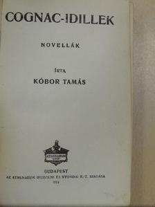 Kóbor Tamás - Cognac-idillek [antikvár]