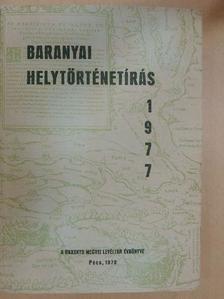Bezerédy Győző - Baranyai helytörténetírás 1977. [antikvár]