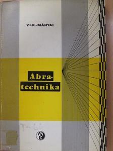 Mányai Tibor - Ábratechnika [antikvár]