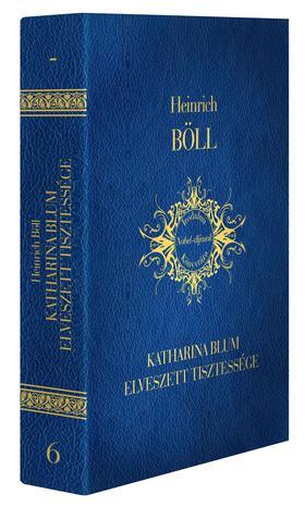 Böll Heinrich - Katharina Blum elveszett tisztessége