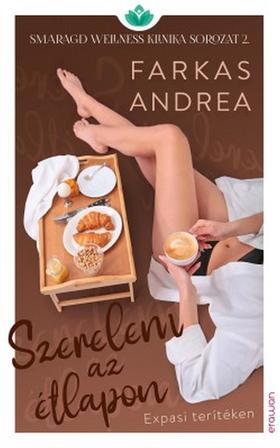 FARKAS ANDREA - Szerelem az étlapon
