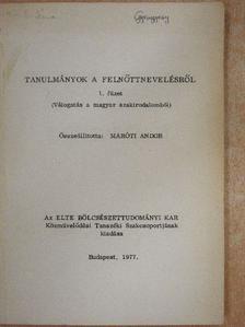 Durkó Mátyás - Tanulmányok a felnőttnevelésről 1. füzet [antikvár]