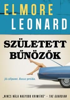 Elmore Leonard - Született bűnözők [eKönyv: epub, mobi]
