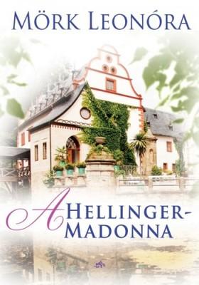 Mörk Leonóra - A Hellinger- Madonna