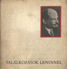 Szabó Mária - Találkozások Leninnel [antikvár]