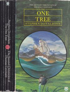 DONALDSON, STEPHEN R, - The Second Chronicles of Thomas Covenant - The One Tree [antikvár]