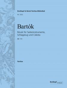 Bartók Béla - MUSIK FÜR SAITENINSTRUMENTE, SCHLAGZEUG UND CELESTA, BB 114, PARTITUR