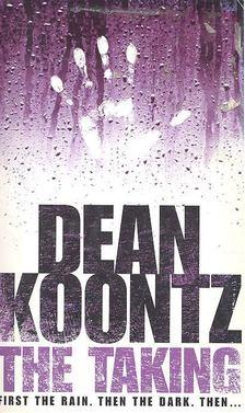 Dean R. Koontz - The Taking [antikvár]