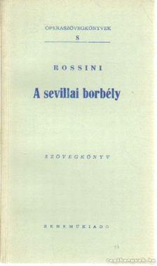 ROSSINI - A sevillai borbély [antikvár]