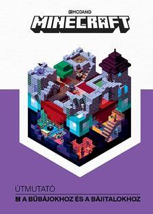 NINCS SZERZŐ - Minecraft - Útmutató a bűbájokhoz és a bájitalokhoz