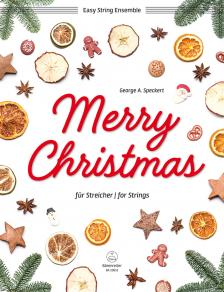 MERRY CHRISTMAS FÜR STREICHER (GEORGE A. SPECKERT)