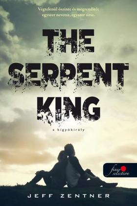 Jeff Zentner - The Serpent King - A kígyókirály