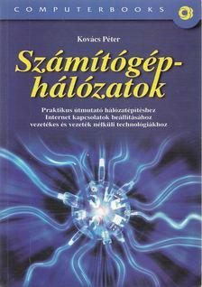 Kovács Péter - Számítógép-hálózatok [antikvár]