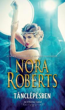 Nora Roberts - Tánclépésben