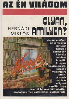Hernádi Miklós - Olyan amilyen? [antikvár]