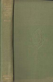 Percy Bysshe Shelley - Plays, Translations, and Longer Poems [antikvár]