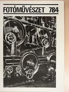 Albertini Béla - Fotóművészet 1978/4. [antikvár]