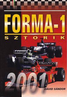 Dávid Sándor - Forma-1 sztorik 2001 [antikvár]