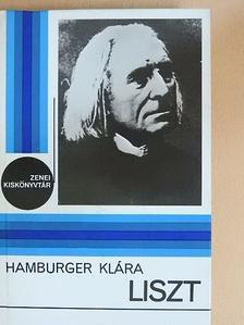 Hamburger Klára - Liszt [antikvár]