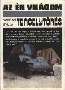 Vargyai Gyula - Tengelytörés [antikvár]