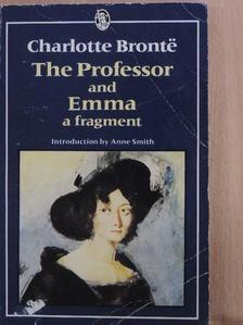 Charlotte Brontë - The Professor/Emma [antikvár]