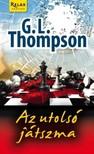 G. L. Thompson - Az utolsó játszma [eKönyv: epub, mobi]