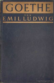 Ludwig Emil - Goethe [antikvár]