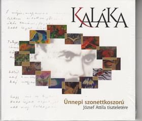 ÜNNEPI SZONETTKOSZORÚ  - JÓZSEF ATTILA TISZTELETÉRE CD