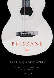 VODOLAZKIN, JEVGENYIJ - Brisbane