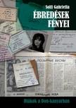 Solti Gabriella - Ébredések fényei [eKönyv: pdf, epub, mobi]