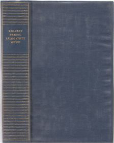 Kölcsey Ferenc - Kölcsey Ferenc válogatott művei [antikvár]