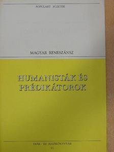 Bornemisza Péter - Humanisták és prédikátorok [antikvár]