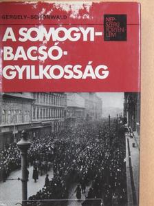 Gergely Ernő - A Somogyi-Bacsó-gyilkosság [antikvár]