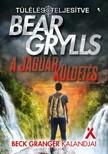 Bear Grylls - A jaguár küldetés - Beck Granger kalandjai [eKönyv: epub, mobi]